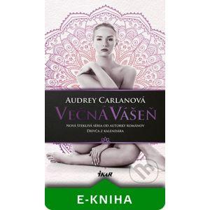 Večná vášeň - Audrey Carlanová