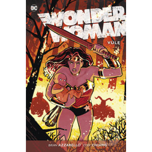 Wonder Woman 3: Vůle - Brian Azzarello, Cliff Chiang