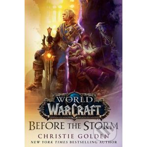 World of Warcraft: Before the Storm - Christie Golden