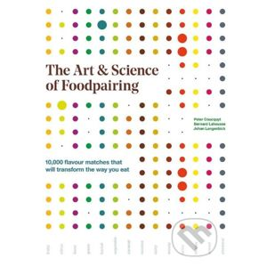 The Art and Science of Foodpairing - Mitchell Beazley