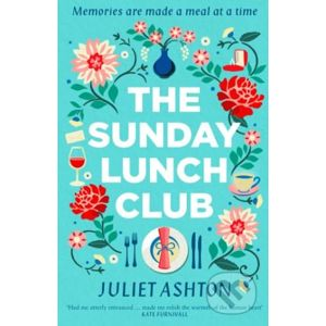 The Sunday Lunch Club - Juliet Ashton