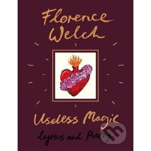 Useless Magic - Florence Welch