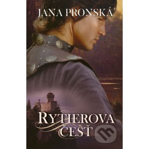 Rytierova česť - Jana Pronská