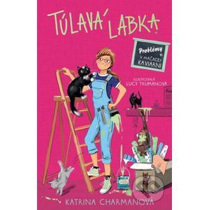 Túlavá labka 2: Problémy v mačacej kaviarni - Katrina Charman, Lucy Truman (ilustrátor)