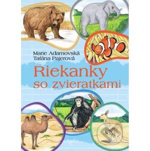 Riekanky so zvieratkami - Marie Adamovská, Taťána Pajerová
