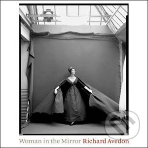 Woman in the Mirror: 1945-2004 - Richard Avedon