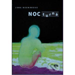 NOCturná - Jana Bodnárová