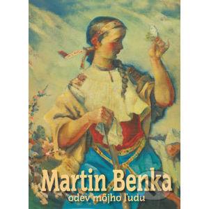 Odev môjho ľudu - Martin Benka