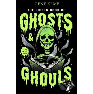 The Puffin Book of Ghosts and Ghouls - Gene Kemp