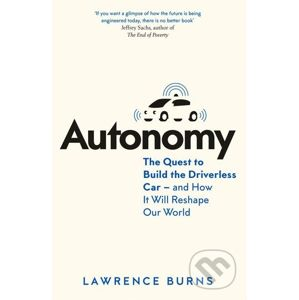 Autonomy - Lawrence D. Burns, Christopher Shulgan