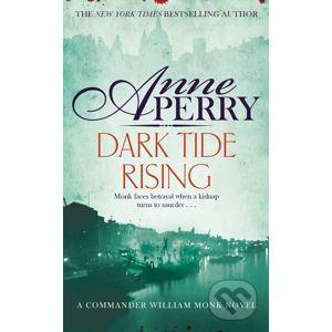 Dark Tide Rising - Anne Perry