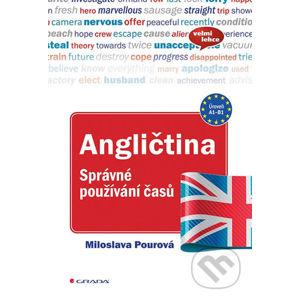 Angličtina - Správné používání časů - Miloslava Pourová