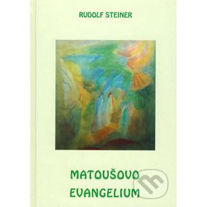 Matoušovo evangelium - Rudolf Steiner