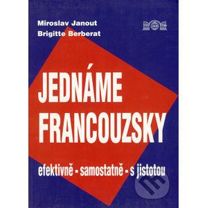 Jednáme francouzsky - Miroslav Janout, Brigitte Berberat