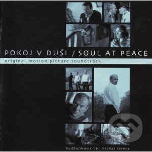 MIchal Lorenc: Pokoj v duši / Soul At Peace - MIchal Lorenc