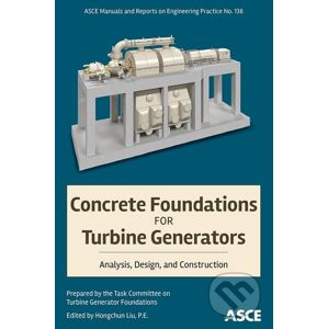 Concrete Foundations for Turbine Generators - American Society of Civil Engineers