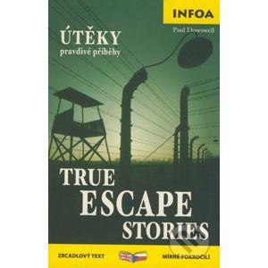 True Escape Stories/Útěky - pravdivé příběhy - Paul Dowswell