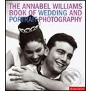 Annabel Williams Book of Wedding and Portrait Photography - Annabel Williams