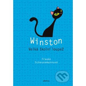 Winston: Velká školní loupež - Frauke Scheunemann