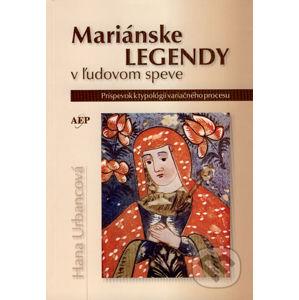 Mariánske legendy v ľudovom speve - Hana Urbancová