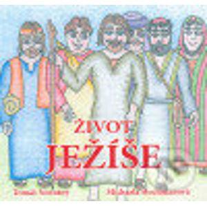 Život Ježíše - MAYDAY publishing