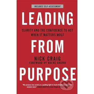 Leading from Purpose - Nick Craig