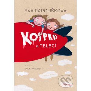 Kosprd a Telecí - Eva Papoušková, Galina Miklínová (ilustrátor)