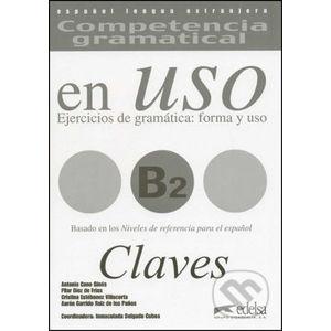 Competencia Gramatical En Uso B2 Clave klíč - Aarón Garrido Ruiz de los Paños