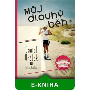 Můj dlouhý běh - Daniel Orálek, Luboš Brabec