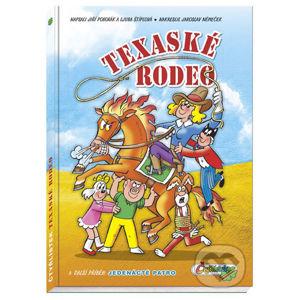 Texaské rodeo - Jiří Poborák, Ljuba Štíplová, Jaroslav Němeček