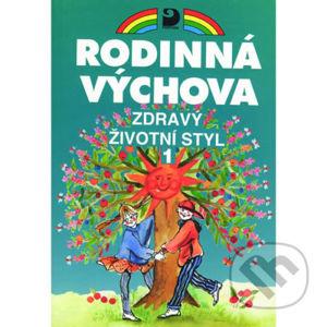 Zdravý životní styl 1 - Rodinná výchova - Eva Marádová