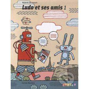 Ludo et ses amis 1: Livre de l'Eleve - Corinne Marchois