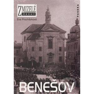 Zmizelé Čechy - Benešov - Eva Procházková
