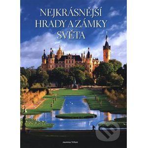 Nejkrásnější hrady a zámky světa - Jasmina Trifoni