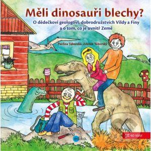 Měli dinosauři blechy? - Zdeněk Táborský, Pavlína Táborská (ilustrátor)