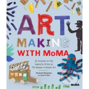 Art Making with MoMA - Cari Frisch, Elizabeth Margulies