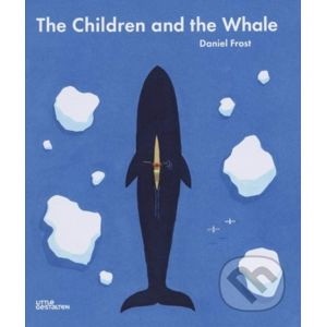 The Children and the Whale - Daniel Frost