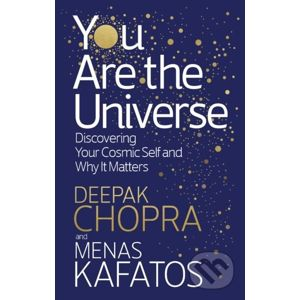 You Are the Universe - Deepak M.D. Chopra