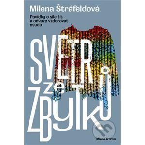 Svetr ze zbytků - Milena Štráfeldová