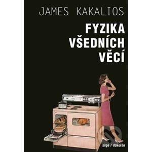 Fyzika všedních věcí - James Kakalios