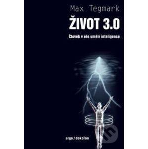 Život 3.0 - Max Tegmark