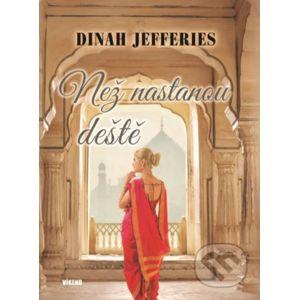 Než nastanou deště - Dinah Jefferies
