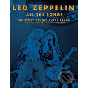 Led Zeppelin All the Songs - Jean-Michel Guesdon