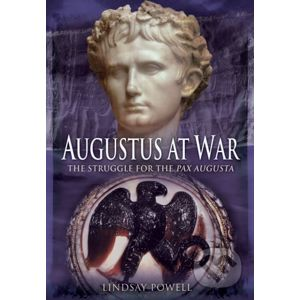 Augustus at War - Lindsay Powell