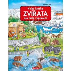 Velká knížka - Zvířata pro malé vypravěče - Ella & Max
