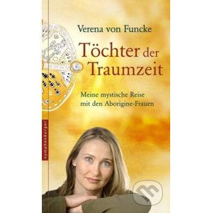 Töchter der Traumzeit - Verena von Funcke