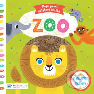 Moje první dotyková knížka: Zoo - Svojtka&Co.