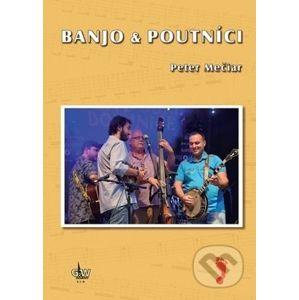 Banjo & Poutníci - Peter Mečiar