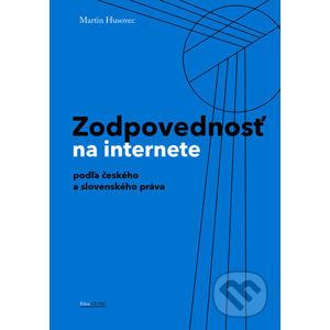 Zodpovednosť na internete podľa českého a slovenského práva - Martin Husovec