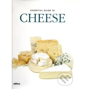 Essential Guide to Cheese - Alexander Elt
